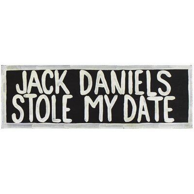 RAM Gameroom Products Jack Daniels Stole My Date Wall Sign