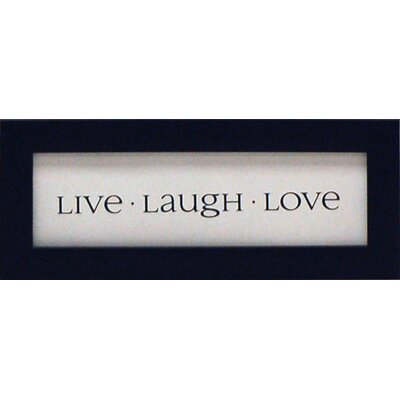 Artistic Reflections Live Laugh Love Print Art