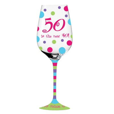 "Cypress Home ""50 is the new 40"" Handpainted Wine Glass"