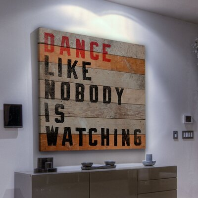 Jen Lee Art Dance Like Nobody Is Watching Textual Art Plaque