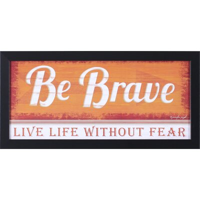 Art Effects ''Be Brave'' Wall Art