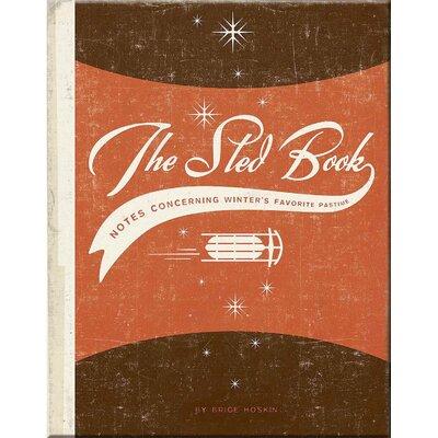 Mountain Boy Sledworks The Sled Book