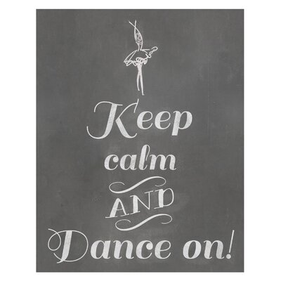 Timi and Leslie Keep Calm and Dance on! Art Print