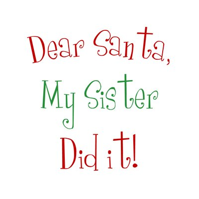 Timi and Leslie Dear Santa My Sister Christmas Art Print
