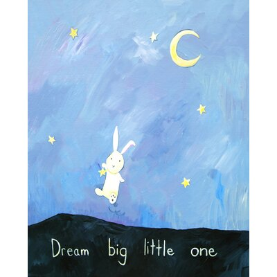 Words of Wisdom Dream Big Little One Paper Print