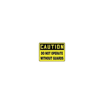 """Accuform Manufacturing Inc X 10"""" Black And Yellow Adhesive Vinyl Value™ Machine Guarding Sign Caution Do Not Operate Without Guards"""