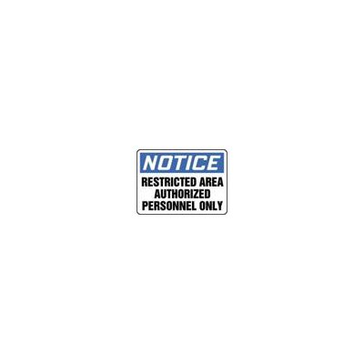 "Accuform Manufacturing Inc X 10"" Blue, Black And White Adhesive Vinyl Value™ Admittance Sign Notice Restricted Area Authorized Personnel Only"