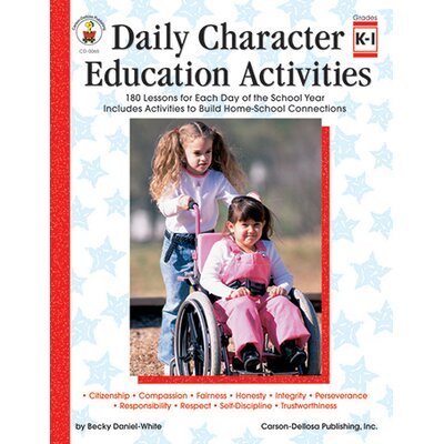 Frank Schaffer Publications/Carson Dellosa Publications Character Ed Activities Grk-1 Daily