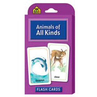 School Zone Publishing Animals Of All Kinds Flash Cards