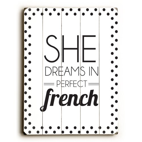 She Dreams in Perfect French Wood Sign