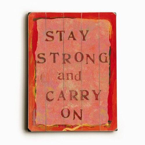 Artehouse LLC Stay Strong Textual Art Plaque