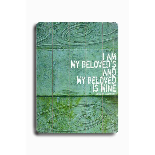 Artehouse LLC I Am My Beloved's Planked Textual Art Plaque