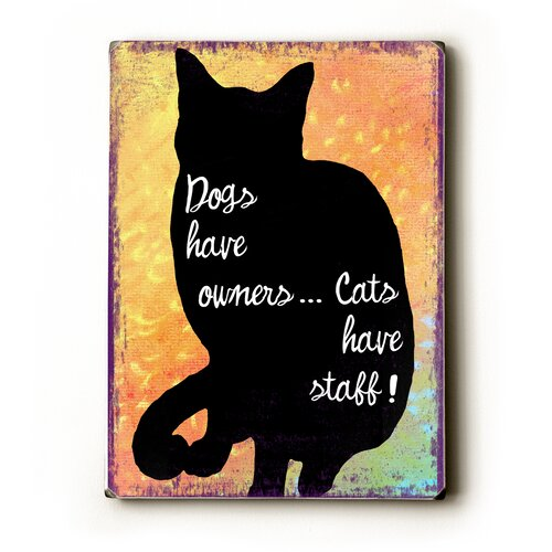 Artehouse LLC Dogs Have Owners Textual Art Plaque