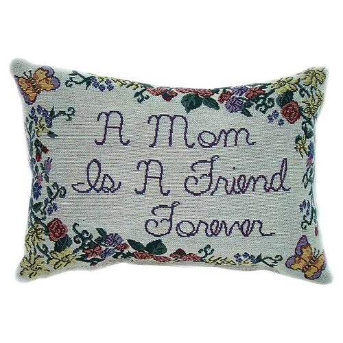 American Mills A Mom Is A Friend Pillow