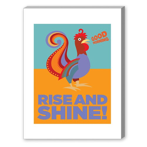 Rise and Shine Graphic Art on Canvas