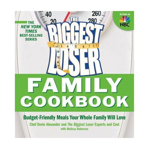 St Martins Press The Biggest Loser Family Cookbook