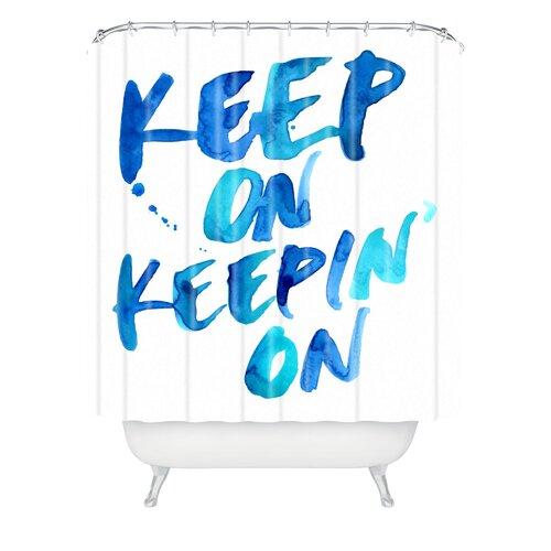 CMYKaren Keep on Keepin On Polyester Shower Curtain