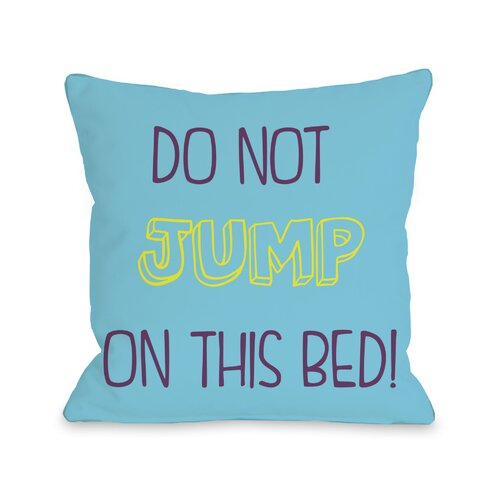 Do Not Jump On This Bed pillow