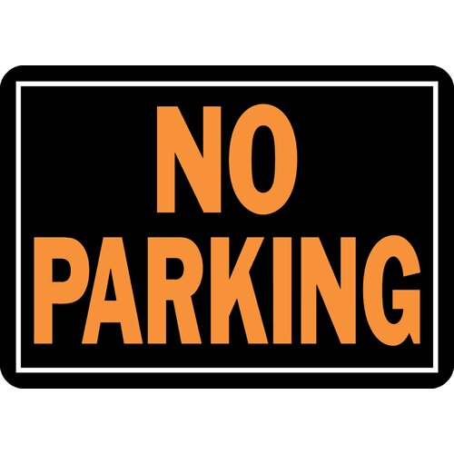 Hy-Ko No Parking Sign