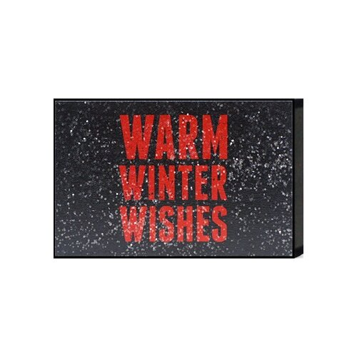 'Warm Winter Wishes' Textual Art