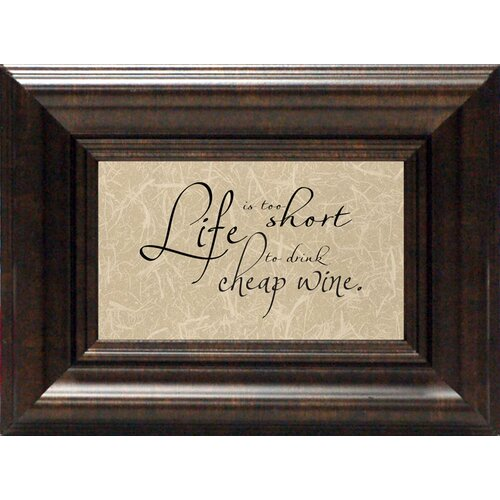 Artistic Reflections Life Is Too Short Framed Textual Art
