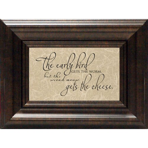 The Early Bird Gets the Worm? Framed Textual Art