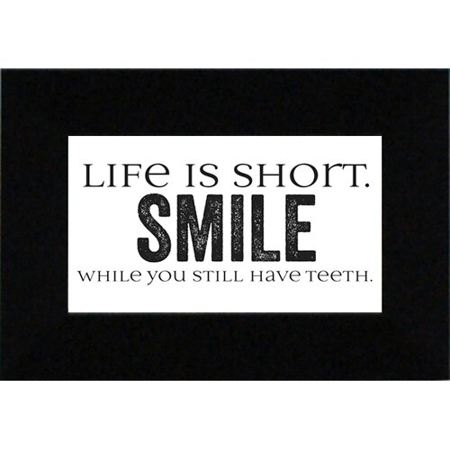 Artistic Reflections Life Is Short?Smile Textual Print Art