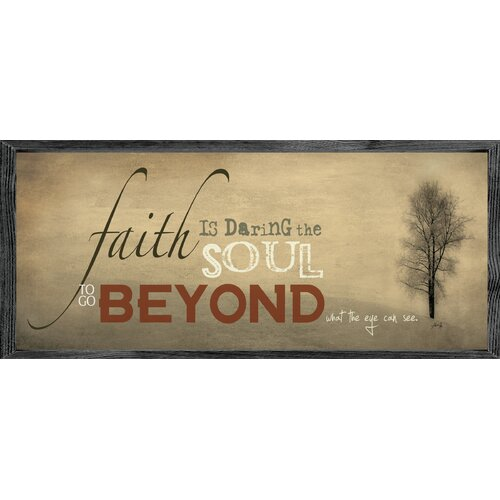Magnet Art Print Faith is Daring the Soul Framed Wall Art