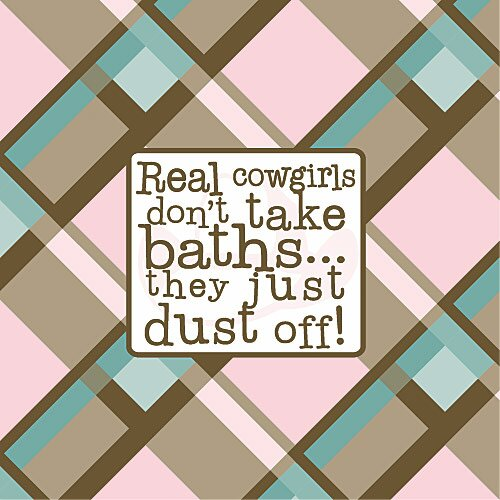 Real Cowgirls Don't Take Baths Kids Canvas Art