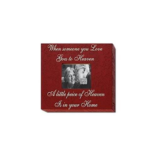 Forest Creations When Someone You Love Goes to Heaven... Home Frame