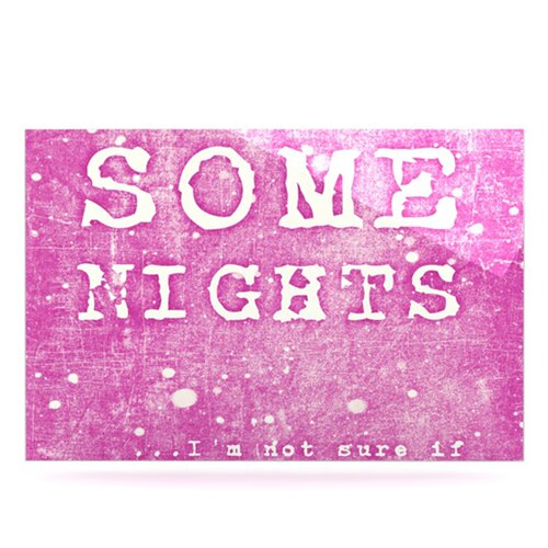 KESS InHouse Some Nights by Monika Strigel Textual Art Plaque