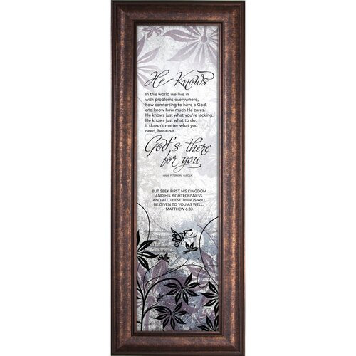 He Knows - There for You Framed Graphic Art