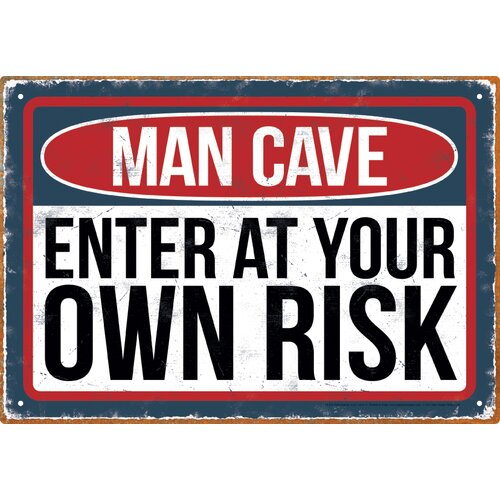 Man Cave Risk Tin Sign Textual Art