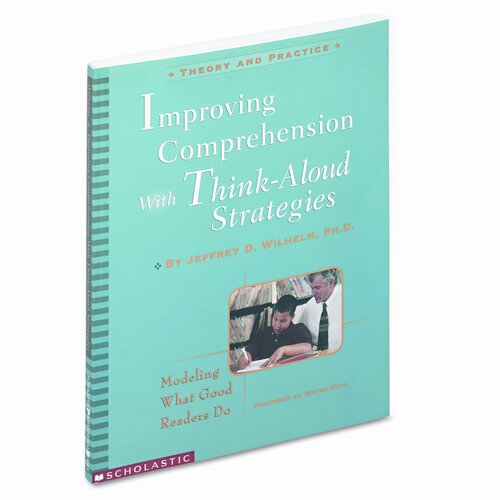 Scholastic Improving Comprehension with Think-Aloud Strategies