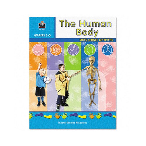 Teacher Created Resources Super Science Activities/Human Body, Grade 2-5, 48 pages