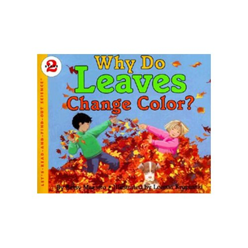 Harper Collins Publishers Why Do Leaves Change Colors