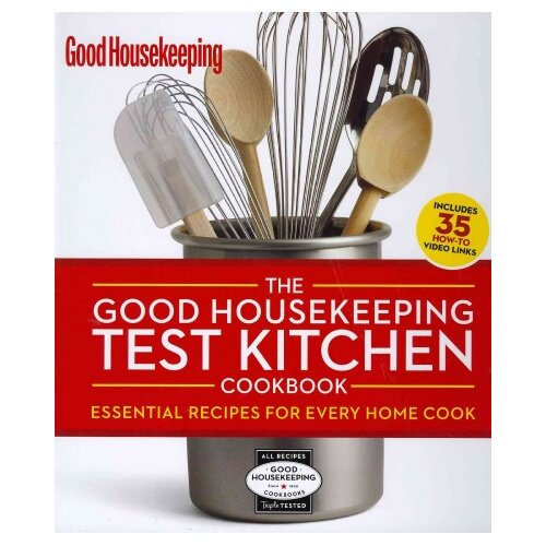 Sterling Publishing Co Inc The Good Housekeeping Test Kitchen Cookbook