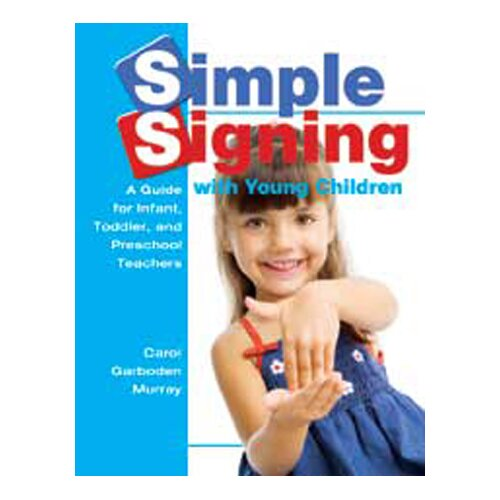 Gryphon House Simple Signing With Young Children