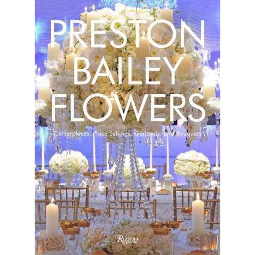 Random House Preston Bailey Flowers