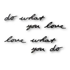 "Mantra ""Do What You Love"" Metal Wall Decor Phrase"