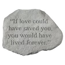 If Love Could Have Saved You...Memorial Garden Marker Stepping Stone