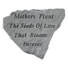 Mothers Plant the Seeds of Love...Memorial Garden Marker Stepping Stone