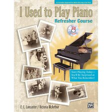 <strong>Alfred Publishing Company</strong> I Used to Play Piano: Refresher Course An Innovative Approach for Adults Returning to the Piano