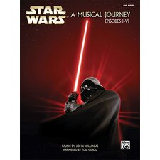 Star Wars®: A Musical Journey - Music from Episodes I - VI
