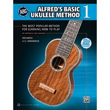Basic Ukulele Method The Most Popular Method for Learning How to Play