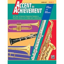 Accent on Achievement, Book 3 Horn in F