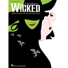 Wicked - A New Musical - Vocal Selections Book