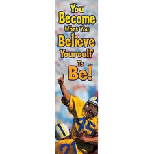 You Become What You Believe Jumbo