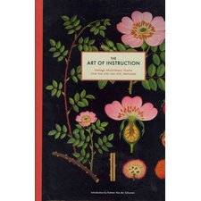 The Art of Instruction; Vintage Educational Charts from the 19th and 20th Centuries