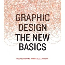 Graphic Design; The New Basics